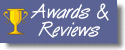 Awards and Reviews